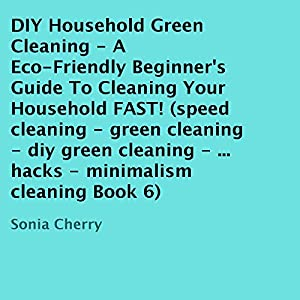 DIY Household Green Cleaning, Book 6 Audiobook