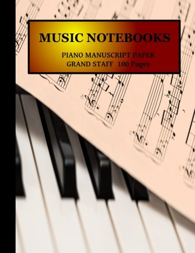 Piano Manuscript Paper/Notebook: Grand Staff  100 Pages  11x8.5