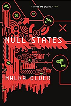 Null States: A Novel (The Centenal Cycle) Kindle Edition by Malka Older  (Author)