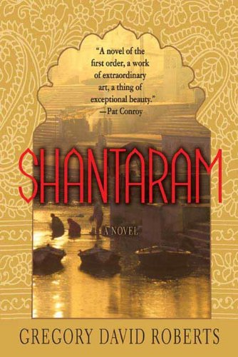The Shantaram: A Novel by Gregory David Roberts travel product recommended by Sarah Groen on Lifney.