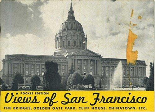 Pocket Edition Views of San Francisco: The Bridges, Golden Gate Park, Cliff House, Chinatown, Etc. (Pocket Edition Souvenir View Book of San Francisco)