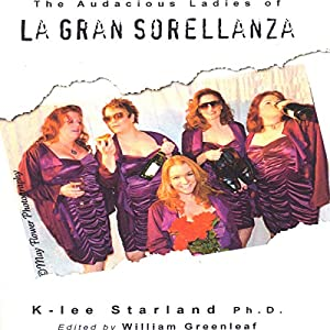 The Audacious Ladies of La Gran Sorellanza Audiobook