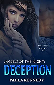 Angels Of The Night: Deception by [Kennedy, Paula]