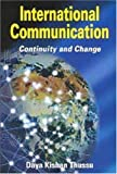International Communication : Continuity and Change, Thussu, Daya Kishan, 0340741317
