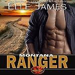 Montana Ranger: Brotherhood Protectors, Book 5 | Elle James