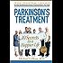 Parkinson's Treatment: 10 Secrets to a Happier Life