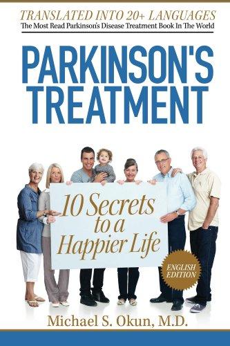 - Parkinson's Treatment: 10 Secrets to a Happier Life