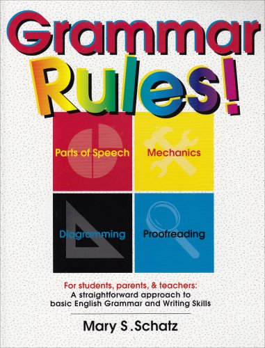Grammar Rules!: For Students, Parents, Teachers (GP102)