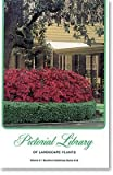 Pictorial Library of Landscape Plants Southern Hardiness Zones Six to Ten, Ruth F. Woods, 0894840959