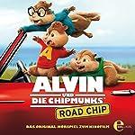 Road Chip (Alvin und die Chipmunks): Das Original-Hörspiel zum Kinofilm   Thomas Karallus