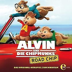 Road Chip (Alvin und die Chipmunks): Das Original-Hörspiel zum Kinofilm