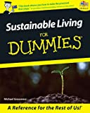 Sustainable Living for Dummies, Michael Grosvenor, 1740311574