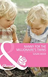 Nanny for the Millionaire's Twins (Mills & Boon Cherish) (First Time Dads!, Book 2)