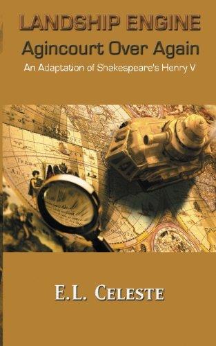 Read Online Landship Engine: Agincourt Over Again pdf