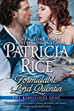 Formidable Lord Quentin (The Rebellious Sons Historical Romance Series, Book 4) (Rebellious Sons Series)
