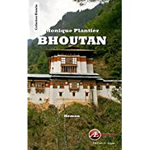 Bhoutan: Roman (Blanche) (French Edition)