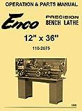 Enco 12x36 Metal Lathe Model 110-2075 Instructions Operator's & Parts Manual