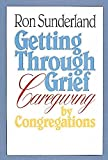 Getting Through Grief: Caregiving by Congregations