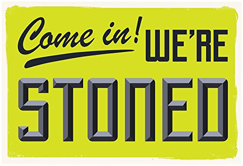 Stoned Designs (ArtEdge Come in We're Stoned (3D Lime) Unframed Poster Print)