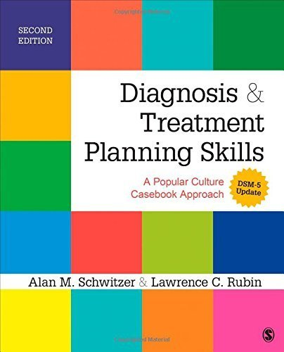 Diagnosis and Treatment Planning Skills: A Popular Culture Casebook Approach by Alan M. Schwitzer (2014-06-13)