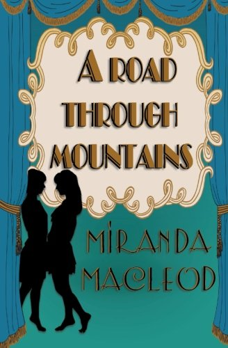 A Road Through Mountains (Love's Encore) (Volume 1) ebook