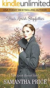 Their Amish Stepfather: Amish Romance (The Amish Bonnet Sisters Book 8)
