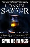 Smoke Rings (The Clarke Lantham Mysteries Book 3)