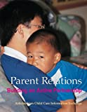 Parent Relations : Building an Active Partnership, , 0942702131