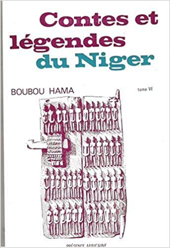 Download Contes et légendes du Niger : Tome 6 pdf, epub