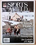 img - for Sports Afield The Premier Hunting Adventure Magazine - Classic Hunts November / December 2015 Vol. 238 No. 6 book / textbook / text book
