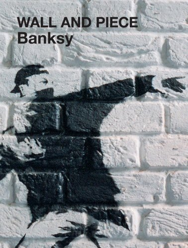 Wall and Piece by Banksy (2006-04-01)