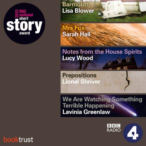 BBC National Short Story Award 2013 (5 Shortlisted titles)