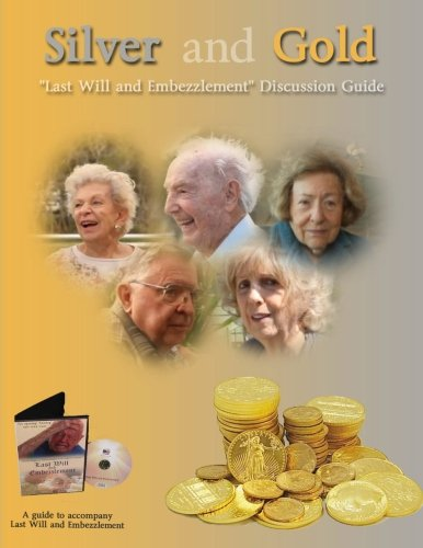 Silver and Gold -