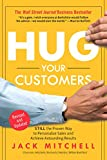 kindle customer - Hug Your Customers: STILL The Proven Way to Personalize Sales and Achieve Astounding Results
