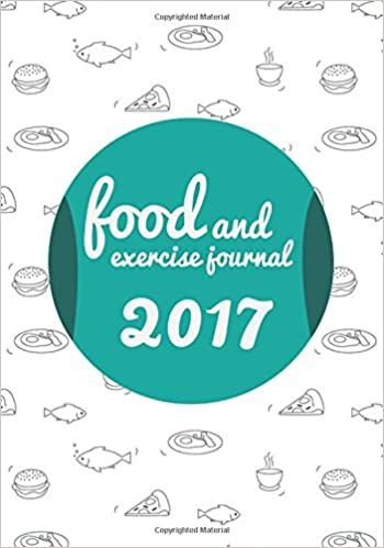 food and exercise journal 2017 daily food journal calorie counting