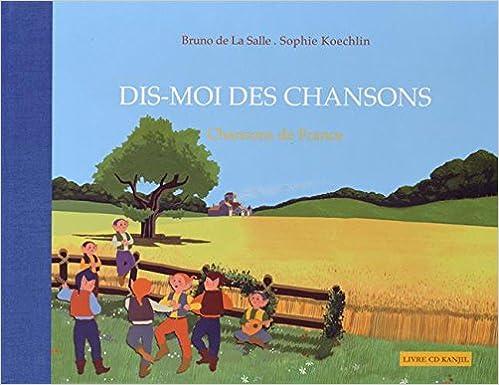 Lire en ligne Dis-moi des chansons : Chansons de France (1CD audio) pdf, epub ebook