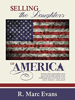 Selling the Daughters of America by [Evans, Marc]