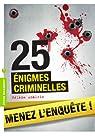 25 énigmes criminelles par Amalric