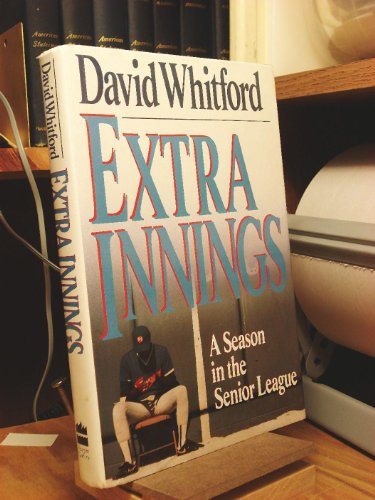 006016459X - David Whitford: Extra Innings: A Season in the Senior League - Buch