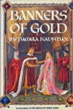 Banners of Gold, Pamela Kaufman, 0517561336
