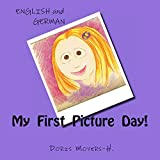 My First Picture Day! (Blauer Letter Series)