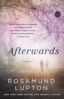 Afterwards: A Novel by [Lupton, Rosamund]