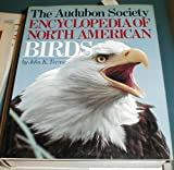 The Audubon Society Encyclopedia of North American Birds, John K. Terres, 0394466519
