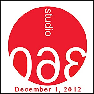 Studio 360: 12-01-2012 Radio/TV Program