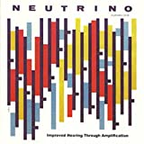 Neutrino | Improved Hearing Through Amplification | CD by Neutrino