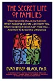 The Secret Life of Families, Evan Imber-Black, 0553375520