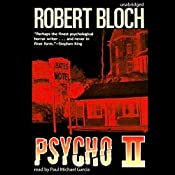 Psycho II: The Psycho Trilogy, Book 2 | Robert Bloch