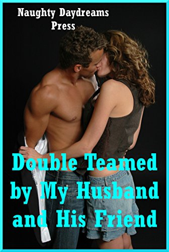 Wife Mmf Threesome Stories
