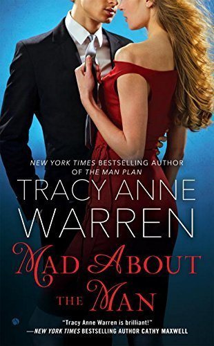Mad About the Man (Graysons) by Warren, Tracy Anne(October 6, 2015) Mass Market Paperback (Mad About The Man Tracy Anne Warren)