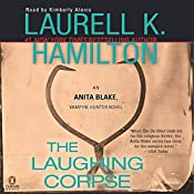The Laughing Corpse: Anita Blake, Vampire Hunter, Book 2 | Laurell K. Hamilton